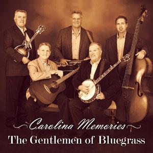 Carolina Memories by The Gentlemen of Bluegrass