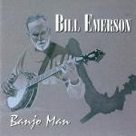 Bill Emerson - Banjo Man